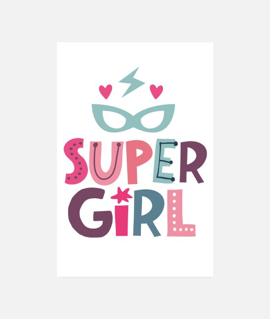 Superhero Posters - Super Girl - strong girls - Posters white