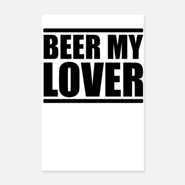 Macho BEER MY LOVER - Poster