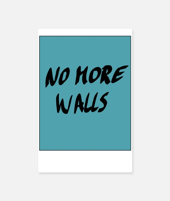 Polaroid Posters - No More Walls - Posters white