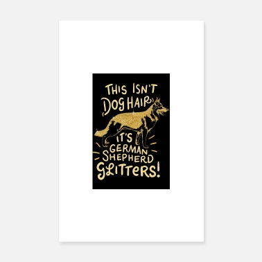 Pet DOG GIFT PET SHIRT GERMAN SHEPHERD DOG - Poster 8 x 12