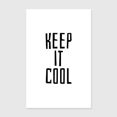Keep it cool - Poster 8 x 12