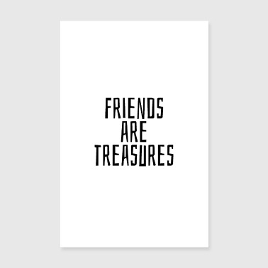 Friends are treasures - Poster 8 x 12