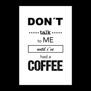 Funny saying coffee - Poster 8 x 12