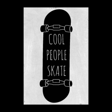 Cool people skate - Poster 8 x 12