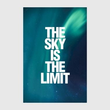The Sky Is The Limit Poster - Poster 20x30 cm