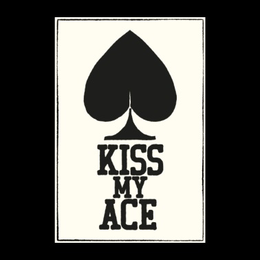 Poker Kiss My Ace Poster - Poster 8 x 12