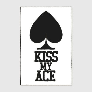 Poker Kiss My Ace Poster - Poster 20x30 cm