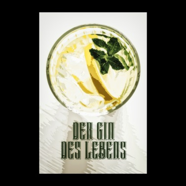 The gin of life poster - Poster 8 x 12