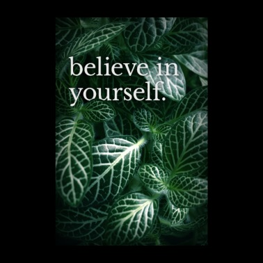Typo-Motiv » believe in yourself.« - Poster 20x30 cm