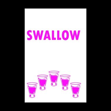 Time To Swallow Bitches - Poster 8 x 12