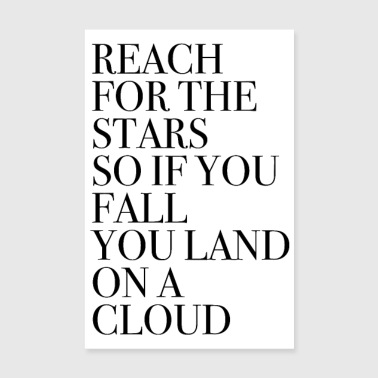 Reach for the stars quote - Poster 8 x 12