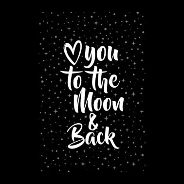 LOVE YOU TO THE MOON & BACK - Poster 8 x 12