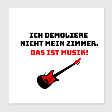 I do not demolish my room - guitarist - Poster 20x20 cm