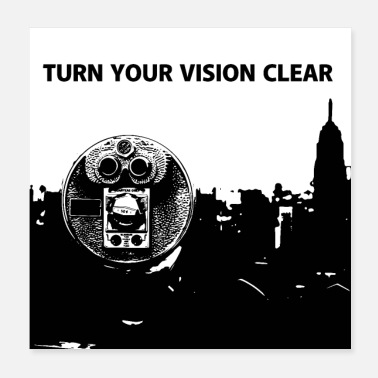 Turn TURN YOUR VISION CLEAR - Poster 20x20 cm