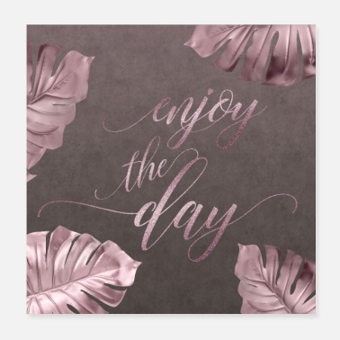 Sayings Glamor Text Enjoy Rose Gold - Poster