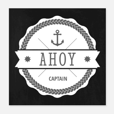 Captain Ahoy Captain Anchor - Poster 20x20 cm