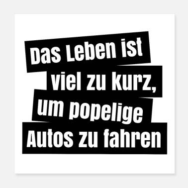 Suchbegriff Coole Sprüche Poster Online Bestellen Spreadshirt
