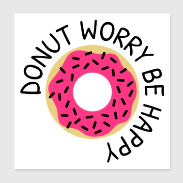 Donut worry be happy - Poster 20x20 cm
