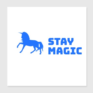 Stay Magic Unicorn Unicorn - Poster 20x20 cm