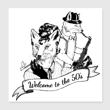 Welcome to the 50s, baby! - Poster 20x20 cm