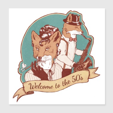 Welcome to the 50's! - Poster 20x20 cm