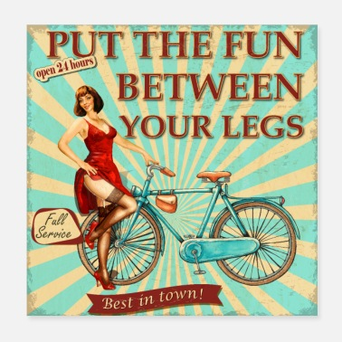 Spass Fahrrad - Put the fun between your legs - Poster 20x20 cm