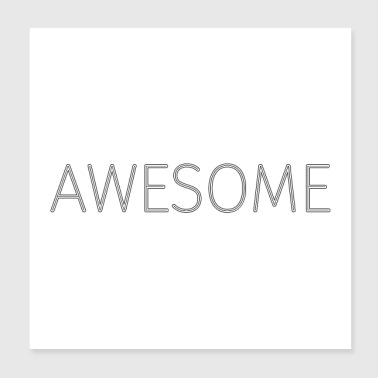 Awesome Stroke - Black (Poster) - Poster 20x20 cm