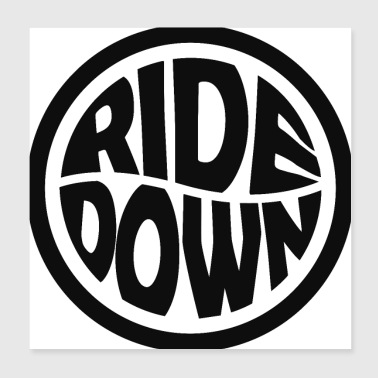 Ride down - Poster 20x20 cm