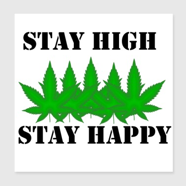 Stay Hight - Poster 20x20 cm