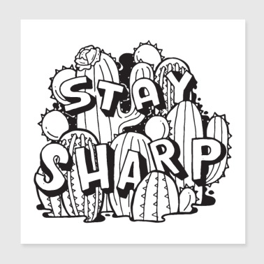 Stay Sharp - Cactus - Poster 20x20 cm