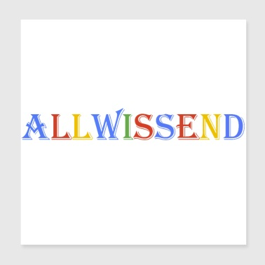 Search omniscient Google - Poster 20x20 cm
