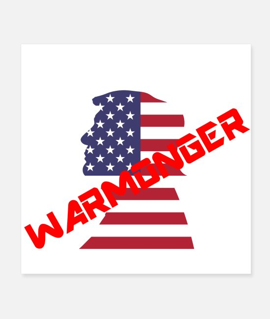 USA Poster - Donald Trump Warmonger - Poster Weiß