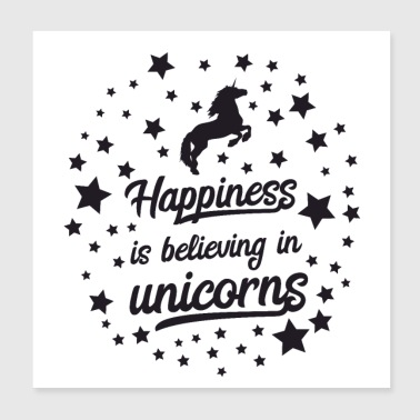 Happiness is believing in unicorns black - Poster 20x20 cm
