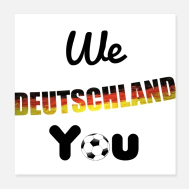 Grill We Germany You - Poster 20x20 cm