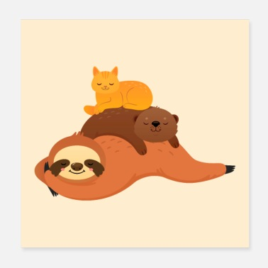 Sloth Sloth, otter, cat - Poster 20x20 cm