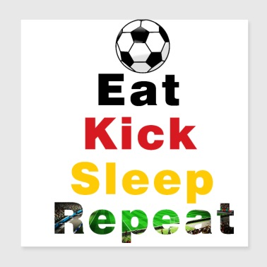 Eat Kick Slep Repeat Germany Football - Poster 20x20 cm