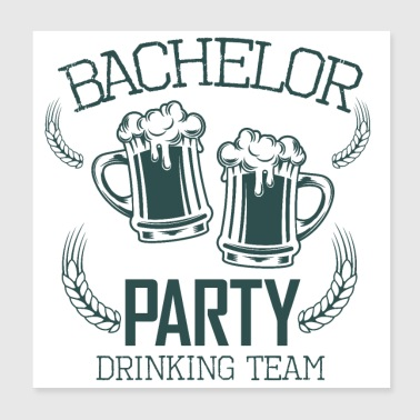 Bachelor Party Drinking Team Beer Alkoholi - Juliste 20 x 20 cm