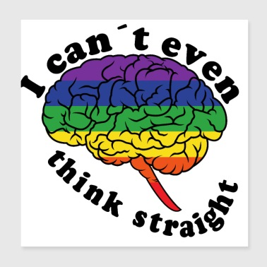 I can not even think clearly | LGBT - Poster 20x20 cm