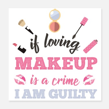 Make Up Loving make-up is not a crime - Poster