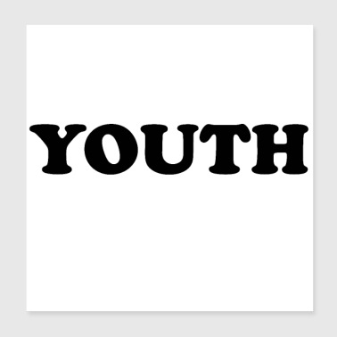 Teenager YOUTH - Poster 20x20 cm