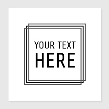 Your text could be here - Poster 20x20 cm