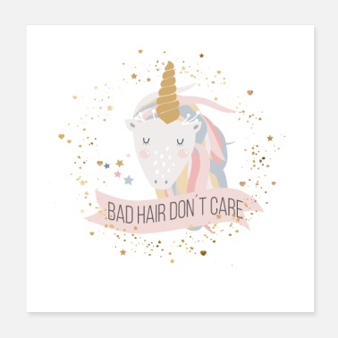 Care Bad hair, don't care! - Poster 20x20 cm