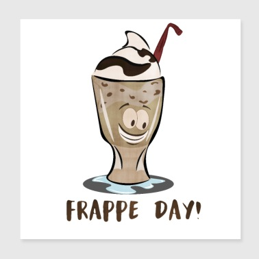 Frappe Day! - Poster 20x20 cm