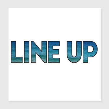 LINE UP - Poster 20x20 cm
