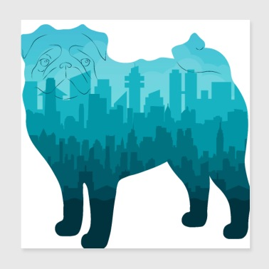 Pug in the city - Poster 20x20 cm