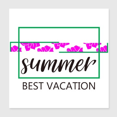 Summer best vacation - Poster 20x20 cm