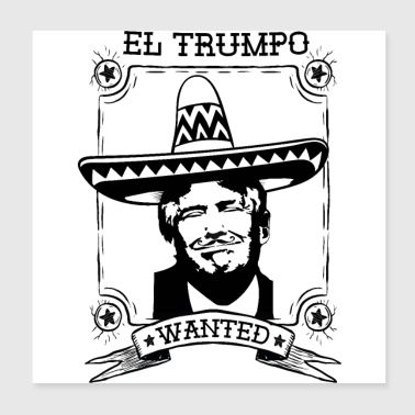 El Trumpo Wanted Impeach 45 Anti Trump - Poster 20x20 cm