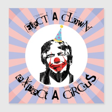 Clown Anti Trump acusa a 45 Anti Treason - Póster 20x20 cm