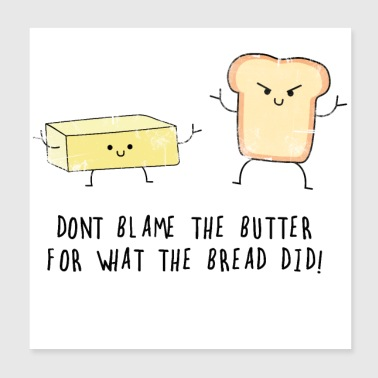 Butter and bread - Poster 20x20 cm
