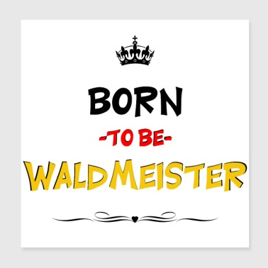 Born to be Waldmeister Fußball Fan - Poster 20x20 cm
